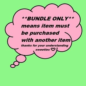 Other - **BUNDLE ONLY** means...
